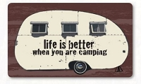 Kittrich Corp Carpet CAMP-15341-20  Life Is Better When You Are Camping