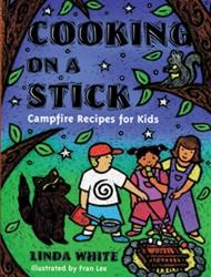 "Gibbs Smith Publishers ""Cooking On A Stick"""